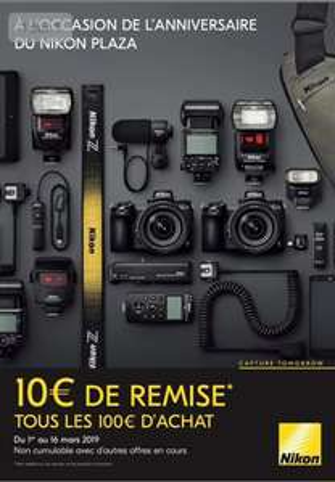 10€ de réduction tous les 100€ d'achat (hors promotions) - Nikon Plaza Paris (75)