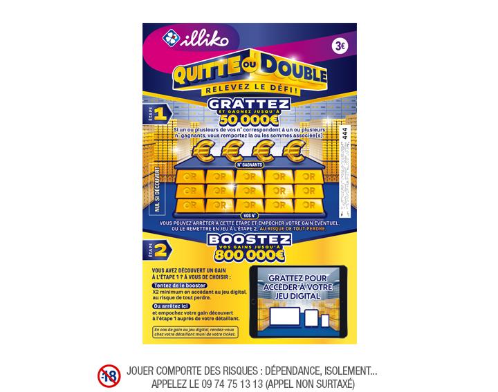 Ticket illiko Quitte ou Double (Via remboursement de 2€)