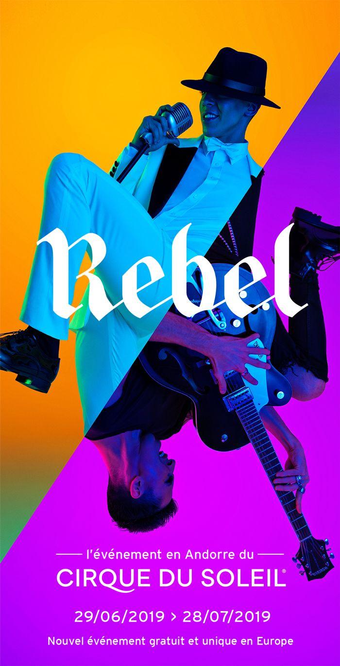 Invitation gratuite pour le spectacle Rebel du Cirque du Soleil (frontaliers Andorre)