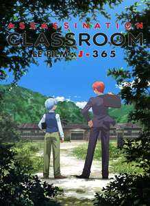 ASSASSINATION CLASSROOM LE FILM J-365 en Streaming Gratuit (SD) sur ADN (VOSTFR)