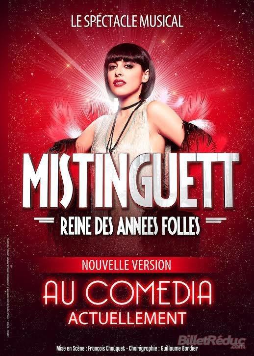 Spectacle Musical  - Mistinguett, Reine des années folles au Comédia à Paris (Octobre 2015)