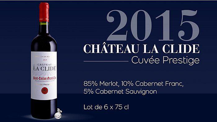 Lot de 6 Bouteilles de Vin Château La Clide Cuvée Prestige- Saint-Émilion Grand Cru Millésime 2015 - 6 x 75cl