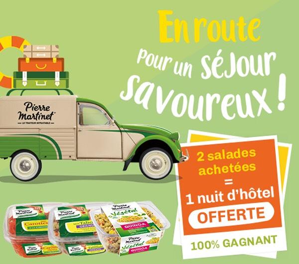 De 1 à 3 nuits d'hotel pour 2 personnes offerts en achetant des produits - Ex : 2 Salades Pierre Martinet achetées = 1 nuit d'hôtel offerte