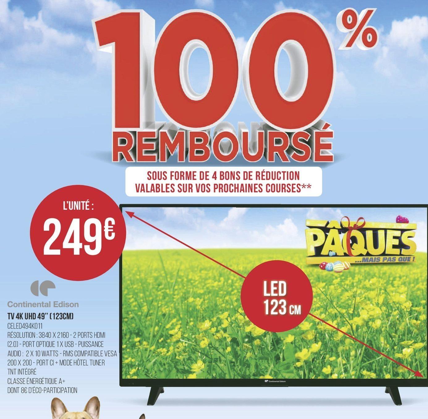 """TV 49"""" Continental Edison CELED494K011 - UHD 4K - 100% remboursés en 4 bons d'achats (1 par semaine valable dès 150€ d'achat)"""