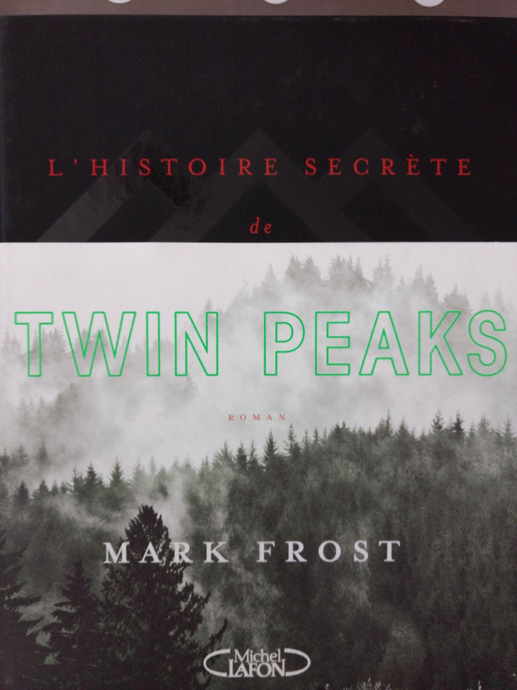 L'histoire secrète de Twin Peaks (Cholet 49)
