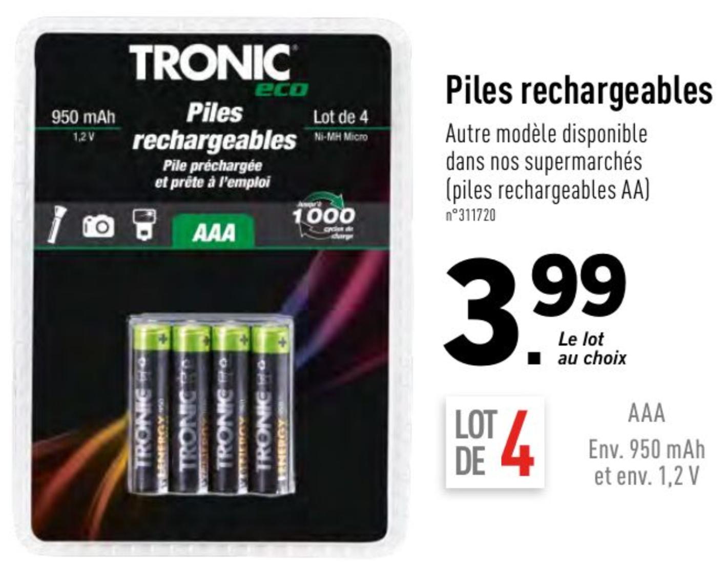 Lot de 4 piles rechargeables Tronic (4 piles AAA ou 4 piles AA rechargeables)
