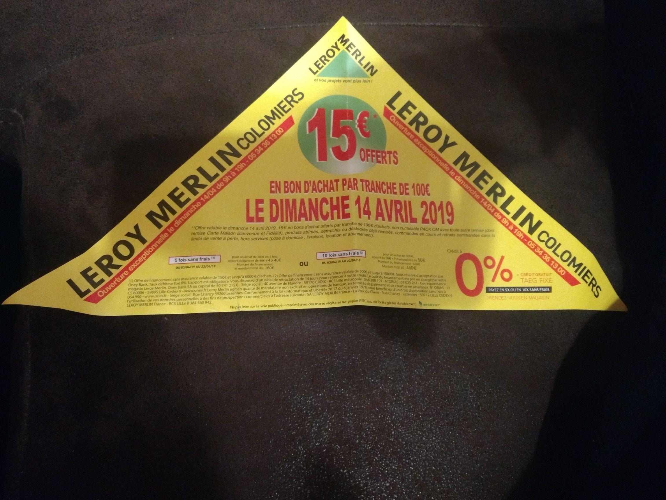 15€ offerts en bon d'achat tous les 100€ d'achats - Leroy Merlin Colomiers/Roques (31)
