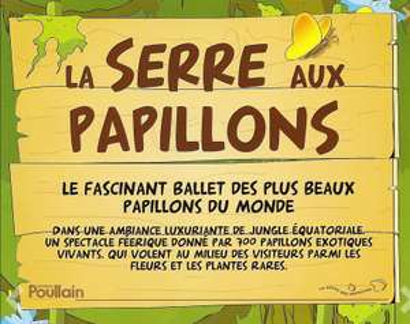 2 entrées pour La Serre aux Papillons dans les Yvelines (78)