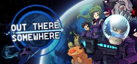 Out There Somewhere sur PC (Dématérialisé)