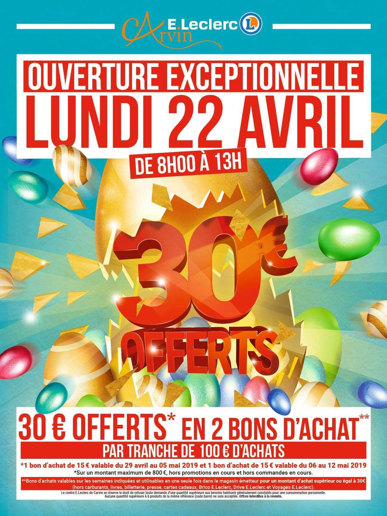 30€ offerts en 2 bons d'achat tous les 100€ d'achats (dans la limite de 800€ d'achats) -  E.Leclerc de Carvin (62)