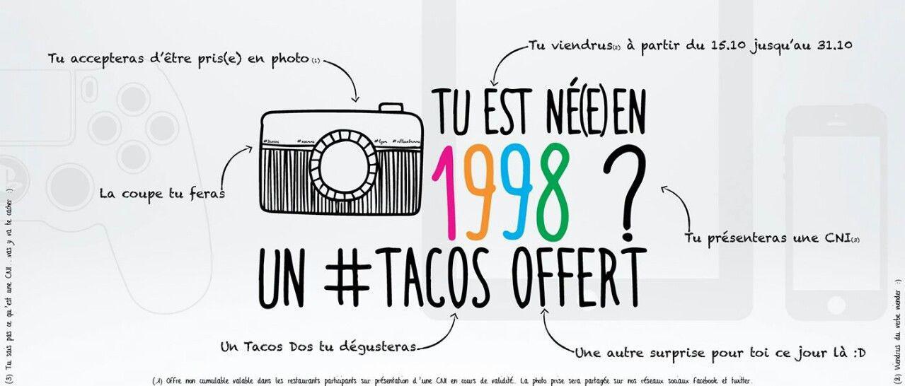 Un tacos offert pour les personnes nées en 1998