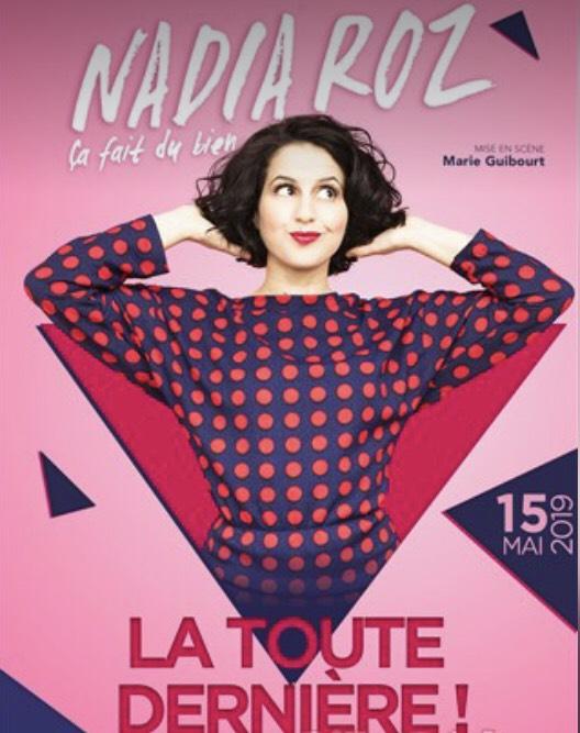 """Place pour le spectacle de Nadia Roz """"Ça fait du bien"""" pour le Mercredi 15 mai 2019 à 20h30 - Paris (75)"""