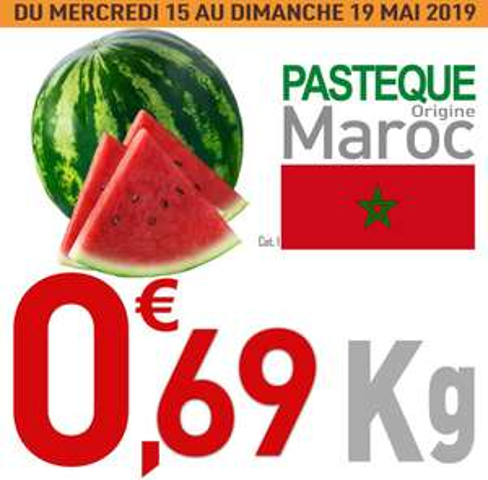 Pastèque Cat 1 à 0.69€/kg - Origine Maroc