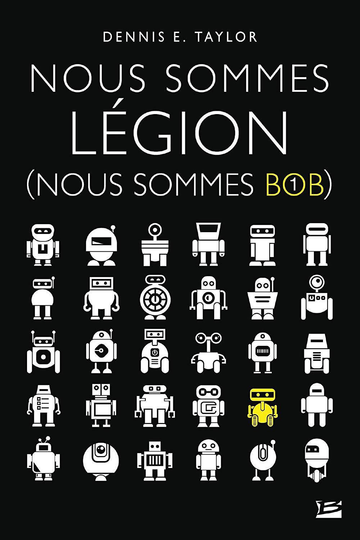 eBook Kindle Nous sommes Légion: nous sommes Bob - Tome 1 (Numérique)
