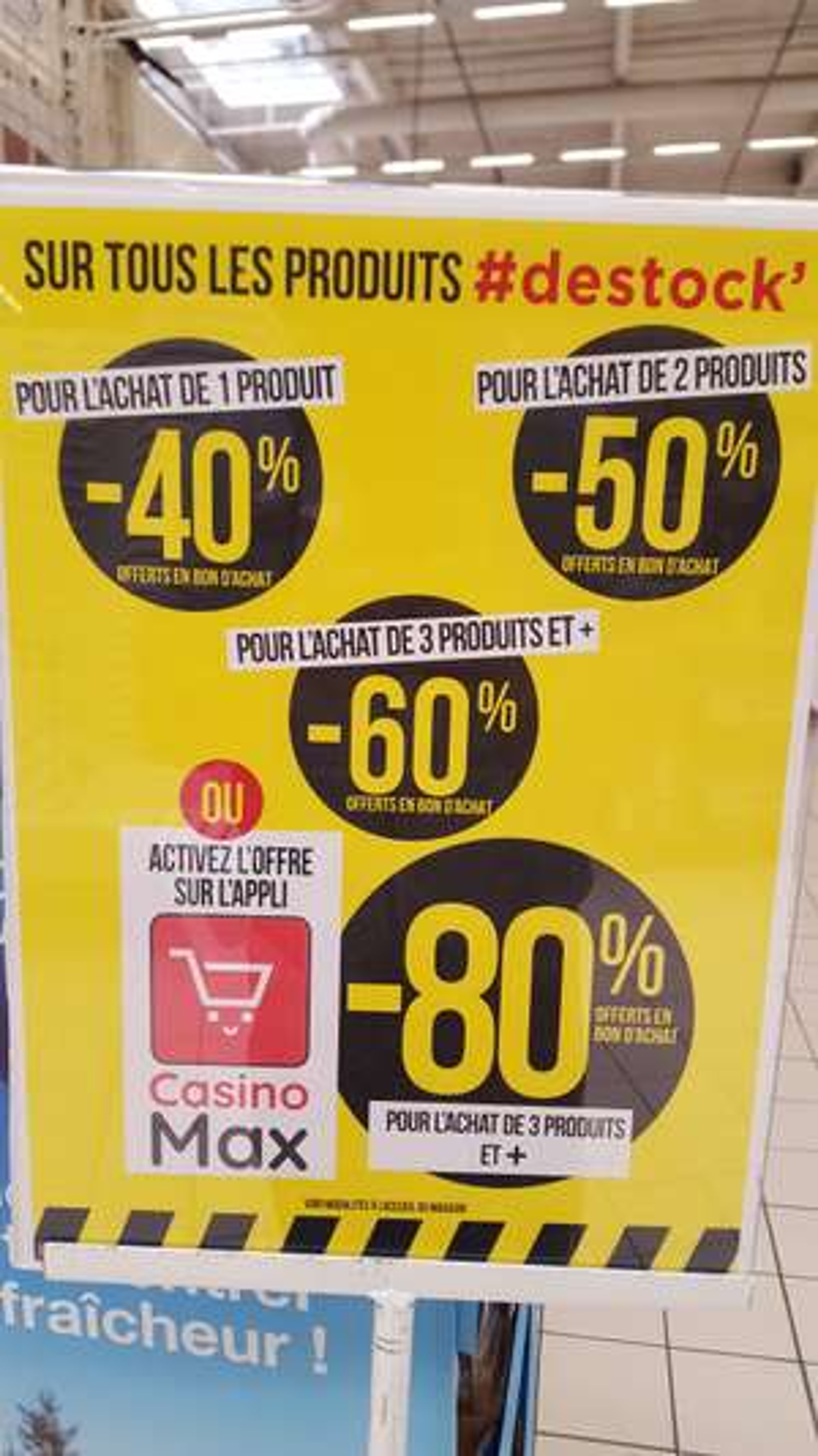 Jusqu'à -80% offerts en bons d'achats pour l'achat 3 produits ''Destok'' et +(Via l'application CasinoMax) - Saint-Gregoire (35)