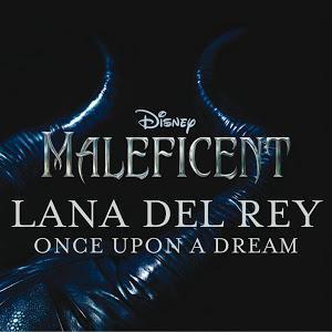 """Musique """"Once Upon a Dream"""" de Lana Del Rey du film Maléfique gratuite"""