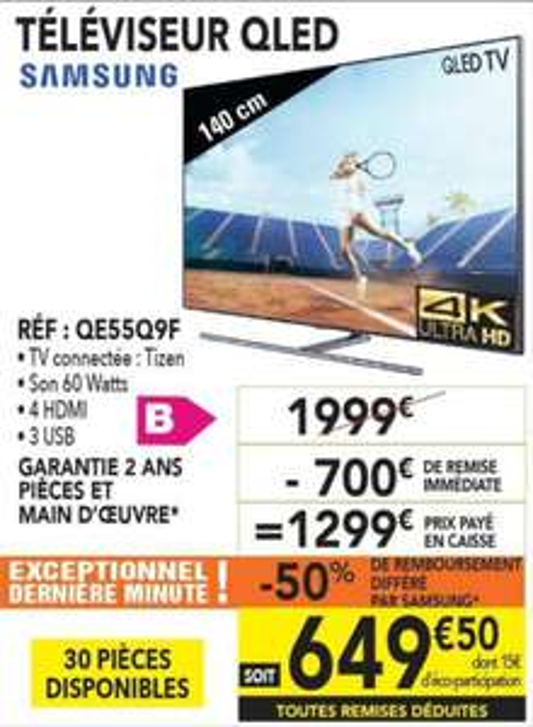 """TV 55"""" Samsung QE55Q9F - 4K UHD (via ODR de 650€) - Leclerc Gouesnou (29)"""