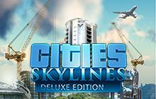 Cities Skylines Deluxe Edition sur PC (Dématérialisé - Steam)