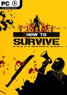 Jusqu'à 75% sur une sélection de jeux PC (Dématérialisés) - Ex : How to Survive