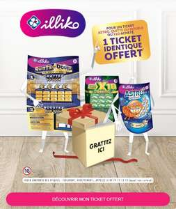 1 ticket de grattage FDJ Illiko Astro, Quitte ou Double ou X10 acheté en point de vente = 1 ticket identique offert (via Shopmium)