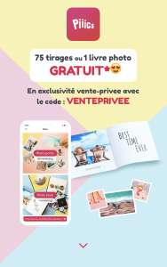 75 tirages photos (10x10 ou 10x15cm) ou 1 livre photo rigide de 20 pages (frais de livraisons inclus - Application Piiics)