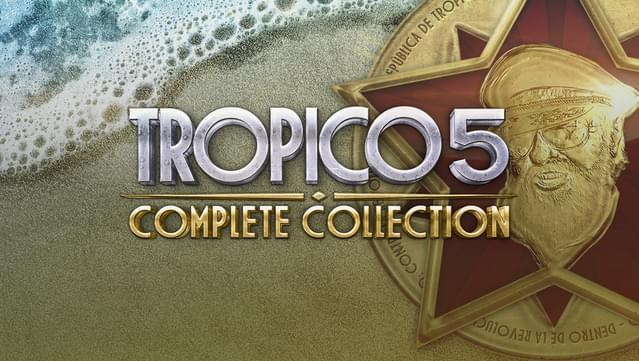 Jeu PC Tropico 5 Complete Collection (Dématérialisé - Sans DRM)