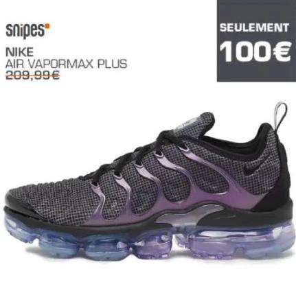 Sélection de chaussures en promotion - Ex : Chaussures Nike vapormax plus - Snipes Chesnay (78)