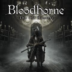 Bloodborne The Old Hunters sur PS4 (dématérialisé)