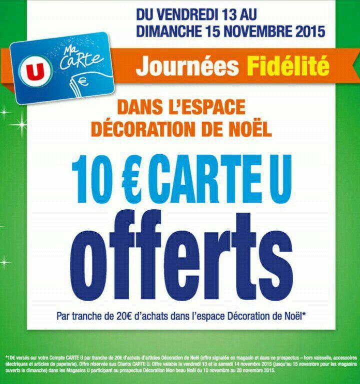 [Carte U] 10€ offerts par tranche de 20€ au rayon décoration de Noël