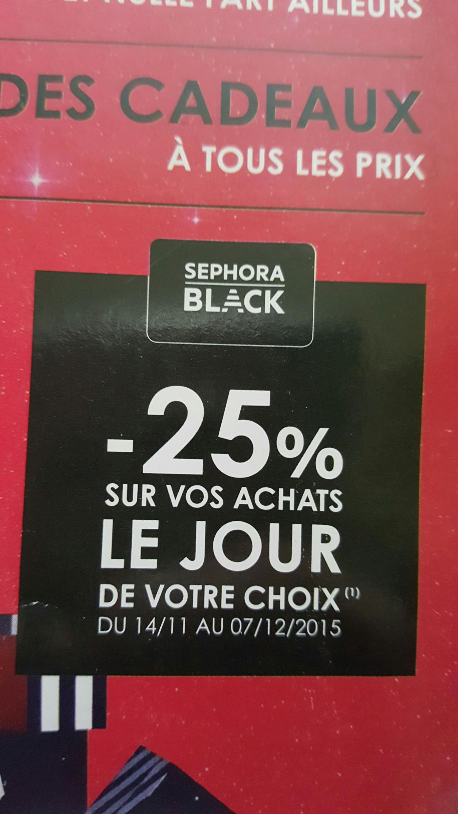 [Carte Sephora Black et Gold] 25% de réduction sur vos achats le jour de votre choix