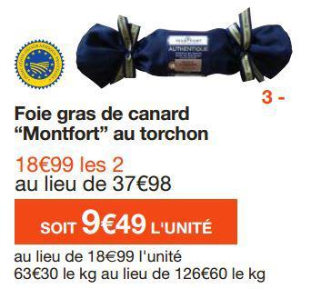 Le 2ème produit offert sur une sélection avec la carte - Ex : 2 Foie Gras de canard Montfort