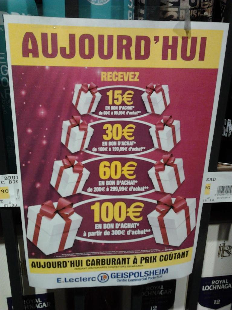 15€ en bon d'achat dès 60€ d'achat, 30€ dès 100€, 60€ dès 200€, 100€ dès 300€ sur la totalité des rayons + carburant prix coûtant