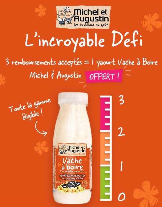 Yaourt Vache à boire Michel et Augustin gratuit pour 3 demandes de remboursement effectuées entre le 12 et le 19 novembre