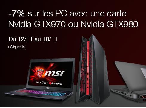7% de réduction sur les PC avec carte graphique Nvidia GTX970 ou GTX980