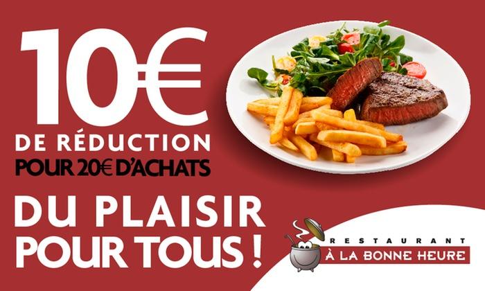 Bon de 10€ de réduction dès 20€ d'achat dans les restaurants A la bonne heure