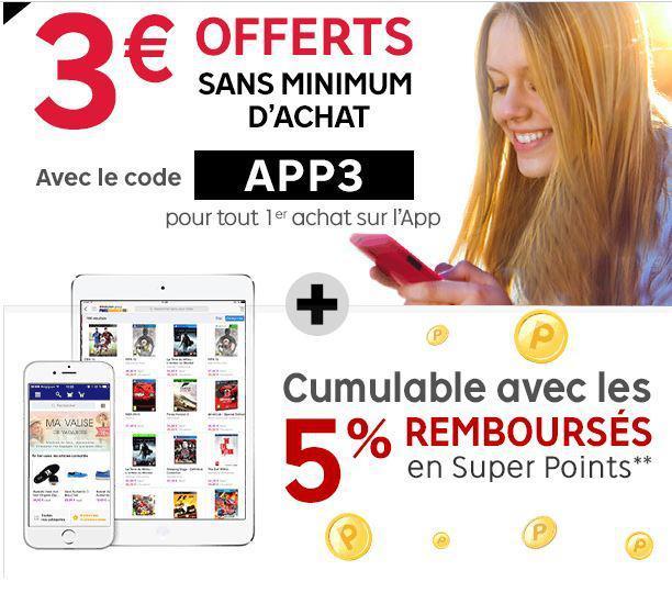 3€ de réduction sans minimum d'achat (pour tout premier achat via l'application)