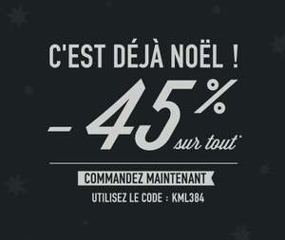 45% de réduction sur tout le site