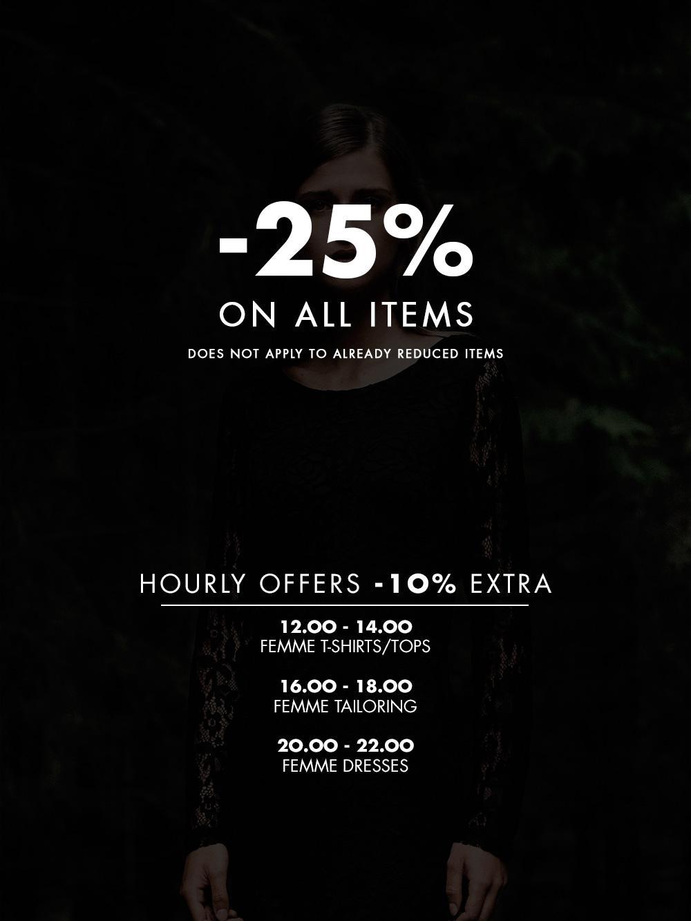 25% de réduction sur tout le site (hors promotions) + 10% de réduction supplémentaires par tranches horaires