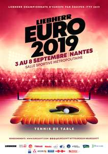 50% de réduction sur les finales de l'Euro 2019 de Tennis de Table  - Nantes (44)