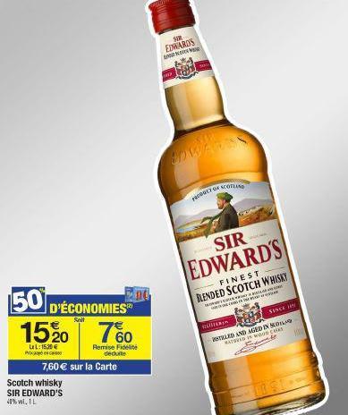 Bouteille de Whisky Sir Edwards (7.60€ sur la carte)
