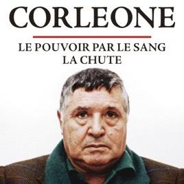 Documentaire Corleone - Le Pouvoir par le Sang & La Chute visionnable gratuitement en streaming sur Arte TV