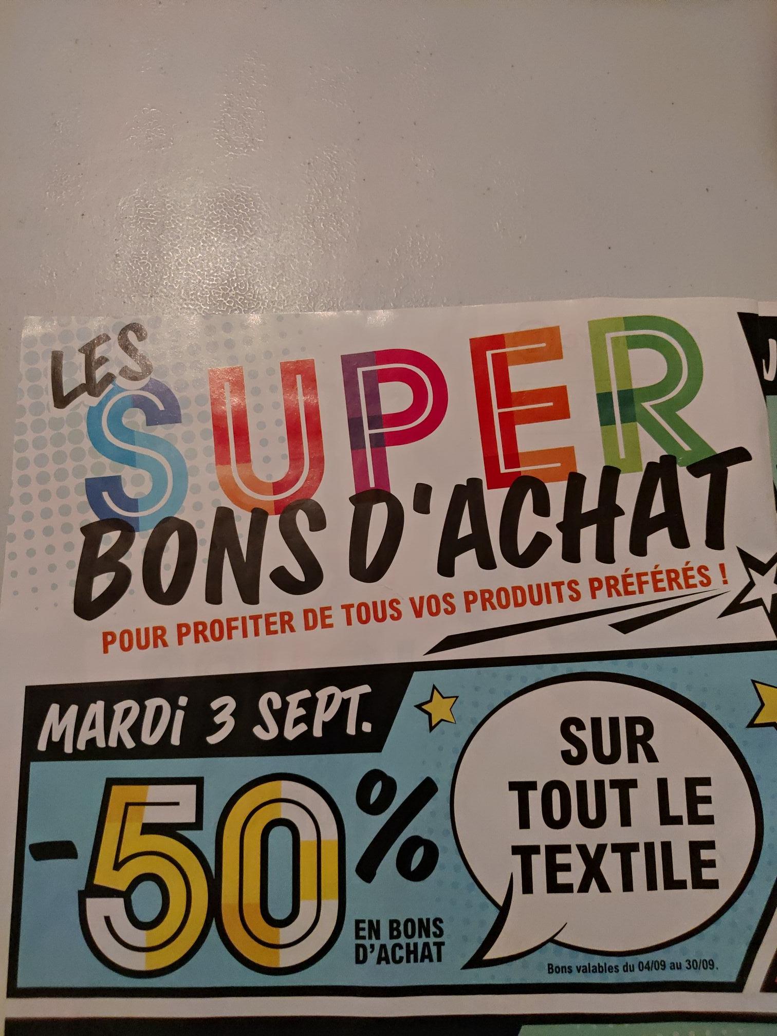 Sélection d'offres promotionnelles - Ex : 50% offerts en bons d'achat sur tout le textile (Joué-lès-Tours 37)