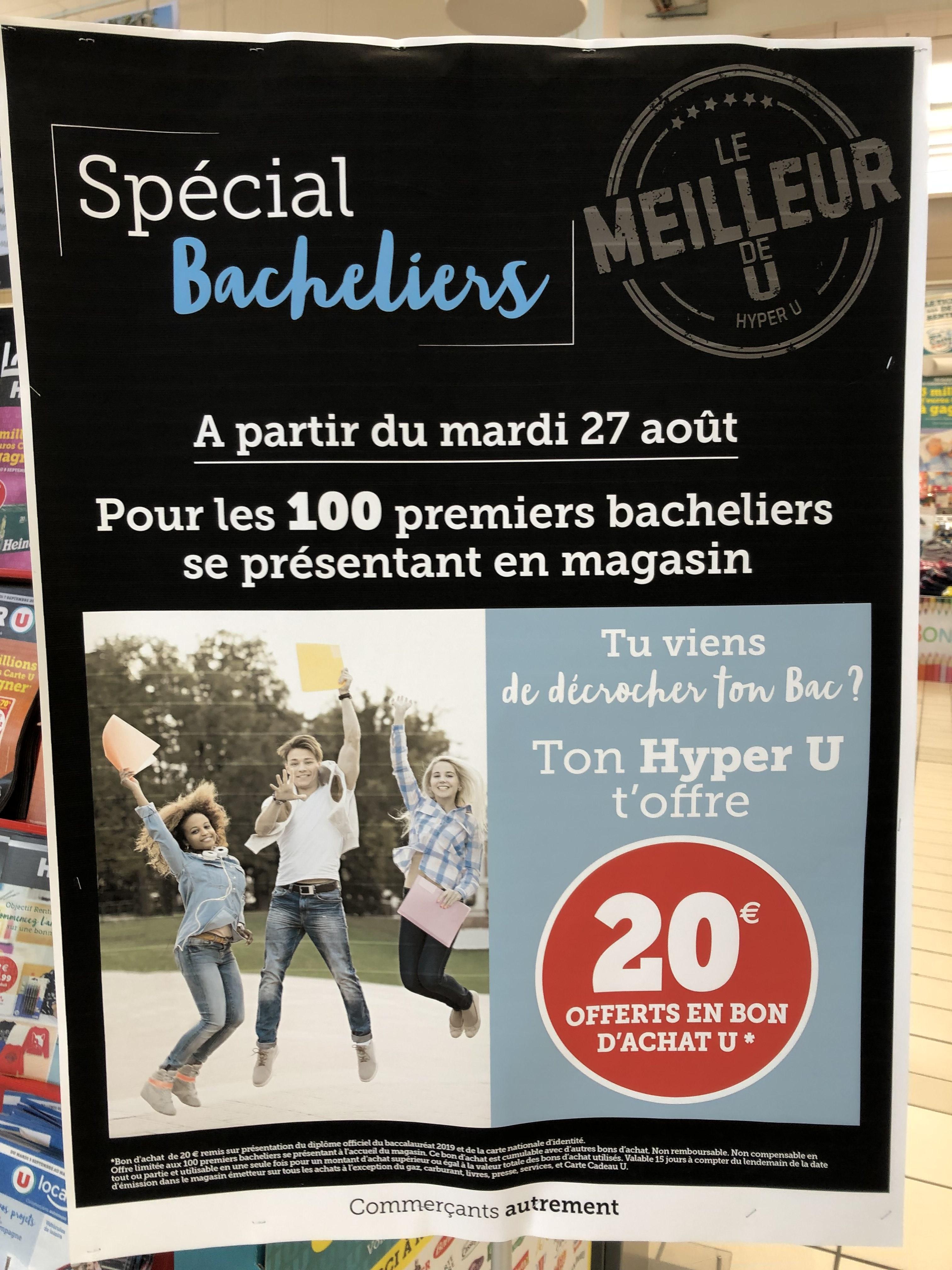 [Bacheliers 2019] 20€ de bon d'achat offert - Hyper u Beaulieu La Rochelle (17)