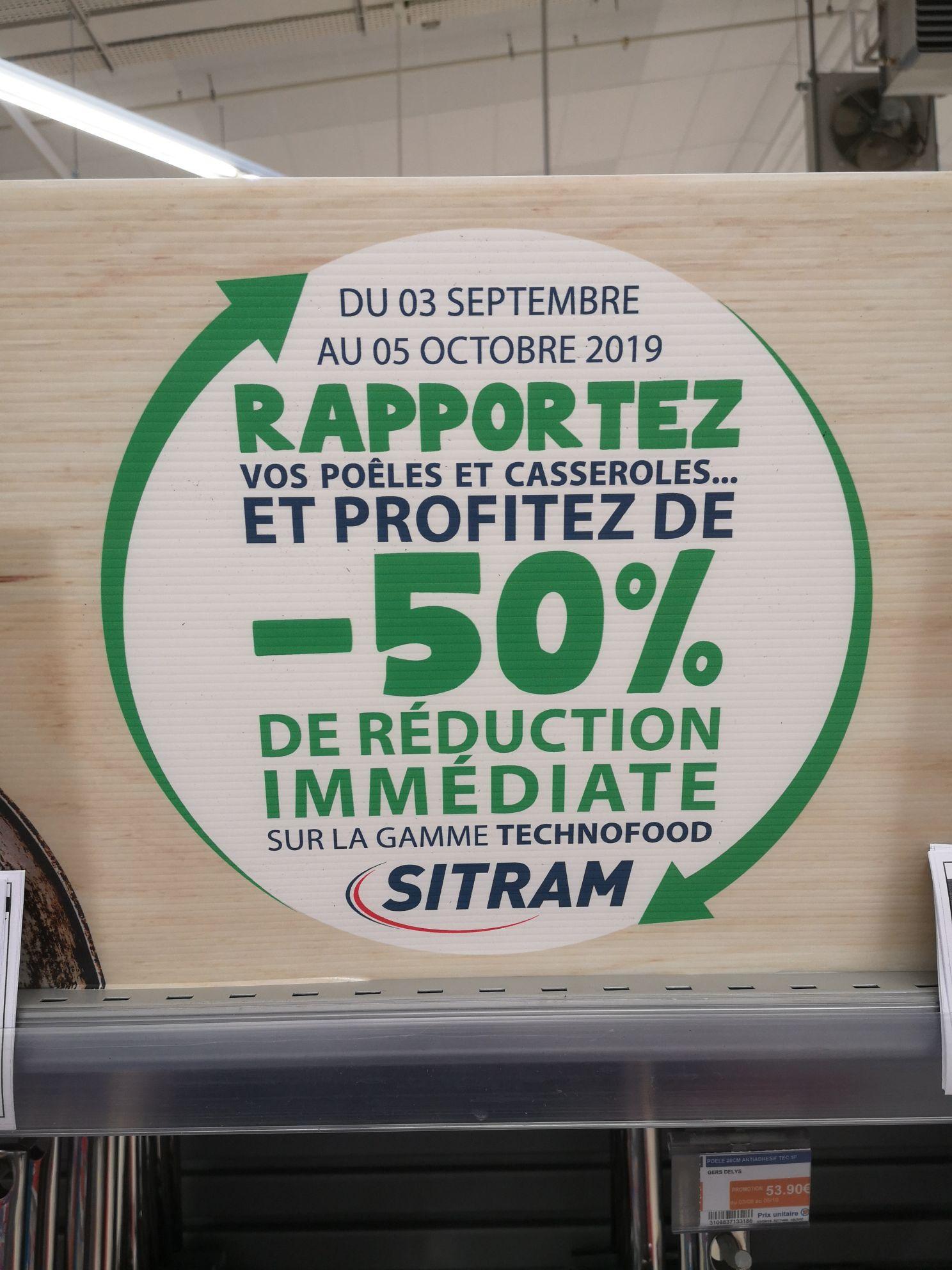 50% de réduction sur la gamme Technofood Sitram (en ramenant vos anciennes poêles et casseroles)