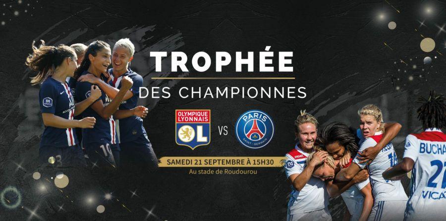 Billet pour le Match de Football Féminin Trophée des championnes OL - PSG le 21 Septembre à Roudourou Guingamp (22)