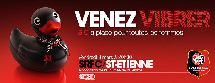 Place match de Football Rennes/St Etienne, pour toutes les femmes