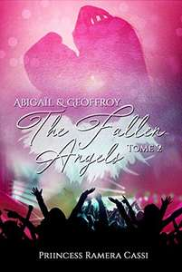 eBook The Fallen Angels, Tome 2 : Abigaïl & Geoffroy (Dématérialisé)