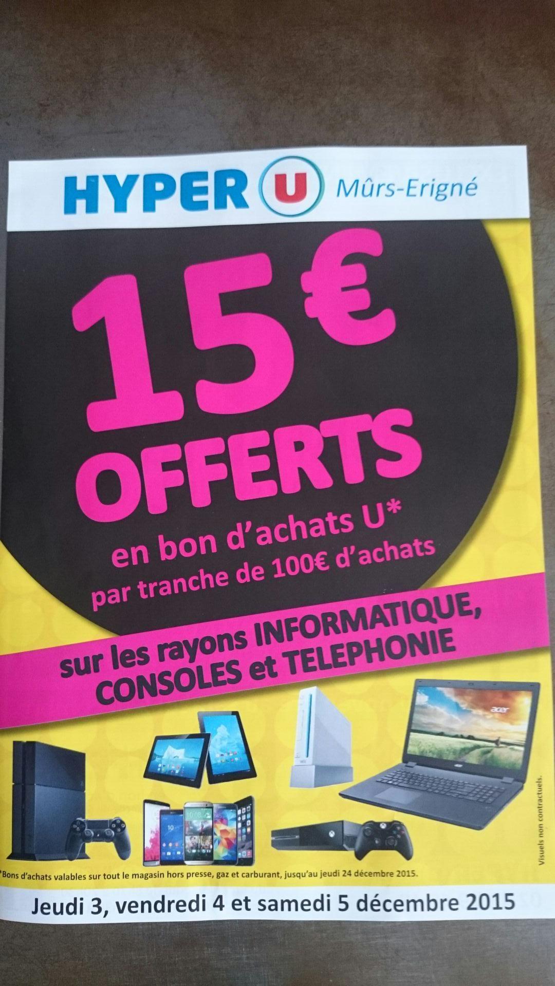 15€ offerts en bon d'achat par tranche de 100€ d'achat sur les rayons Informatique, Console et Telephone