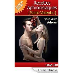 Recettes Aphrodisiaques - Saint-Valentin (eBook Kindle) gratuit