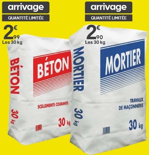 Sac de Béton à 2,99€ ou de Mortier à 2,90€ - 30 Kg